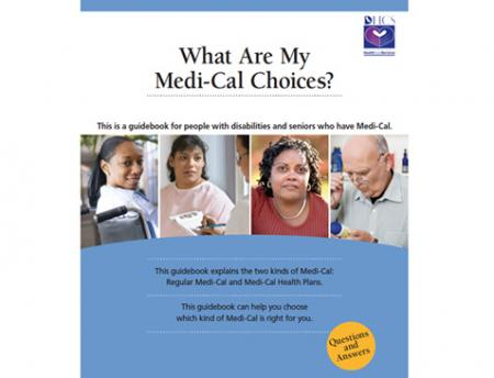 """guidebook cover titled  """"What Are My Medi-Cal Choices?"""" with photos of 4 adults"""